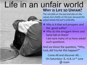 Why is Life Unfair?