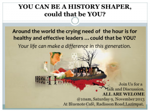 YOU CAN BE A HISTORY SHAPER,